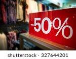 percentage discount sign in... | Shutterstock . vector #327644201