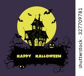 halloween greeting card. vector ... | Shutterstock .eps vector #327709781