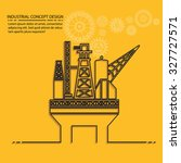 oil industry on yellow... | Shutterstock .eps vector #327727571
