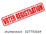 voter registration red stamp... | Shutterstock .eps vector #327753269