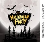 halloween party. vector... | Shutterstock .eps vector #327762119