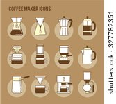coffee brewing methods icons... | Shutterstock .eps vector #327782351