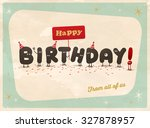 vintage style funny birthday... | Shutterstock .eps vector #327878957
