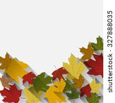 autumn background with colorful ... | Shutterstock .eps vector #327888035