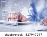 hands of businessman working... | Shutterstock . vector #327947297