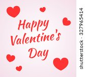 inscription happy valentine's... | Shutterstock . vector #327965414
