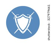 shield and two crossed swords... | Shutterstock . vector #327979661