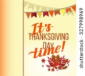 thanksgiving day concept with... | Shutterstock .eps vector #327998969