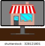 online shop. screen and... | Shutterstock .eps vector #328121801
