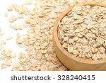 closeup oats in bowl  on oats...   Shutterstock . vector #328240415