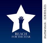 reach for the star  vector... | Shutterstock .eps vector #328301321