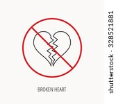 stop or ban sign. broken heart... | Shutterstock .eps vector #328521881