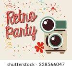 retro party design  vector...   Shutterstock .eps vector #328566047