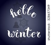 calligraphic lettering of... | Shutterstock .eps vector #328657349