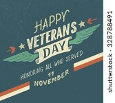 happy veterans day greeting... | Shutterstock .eps vector #328788491
