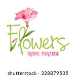 Tropic Paradise Flowers. Hand...