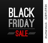 black friday sale poster design ... | Shutterstock .eps vector #328915934