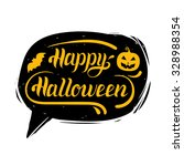 happy halloween in speech...   Shutterstock .eps vector #328988354