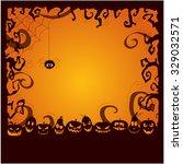 halloween card or background.... | Shutterstock .eps vector #329032571