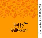 halloween card with spider  bat.... | Shutterstock .eps vector #329056859