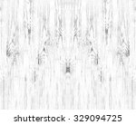 texture of wooden board with... | Shutterstock . vector #329094725