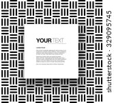 abstract black and white... | Shutterstock .eps vector #329095745