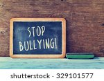 the text stop bullying written...   Shutterstock . vector #329101577