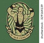 the circus strong man. vector...   Shutterstock .eps vector #329164139