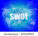 swot word on touch screen ... | Shutterstock .eps vector #329169095