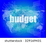 budget word on touch screen ... | Shutterstock .eps vector #329169431