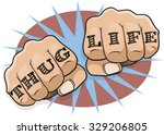 vintage pop art thug life... | Shutterstock . vector #329206805
