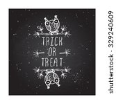 trick or treat   halloween... | Shutterstock .eps vector #329240609