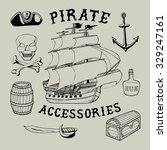 55 pirate accessories. handmade ... | Shutterstock .eps vector #329247161