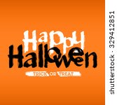 happy halloween hand drawn card ... | Shutterstock .eps vector #329412851