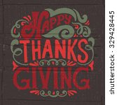hand drawn thanksgiving... | Shutterstock .eps vector #329428445