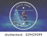 santa with lamp on a step... | Shutterstock . vector #329429399