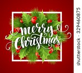 merry christmas lettering card... | Shutterstock .eps vector #329460875