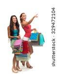 girls on shopping. two friends... | Shutterstock . vector #329472104