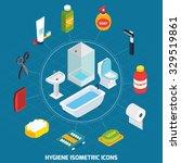 hygiene isometric icons set ... | Shutterstock .eps vector #329519861