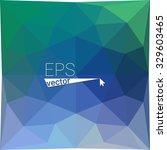 multicolor  green blue...   Shutterstock .eps vector #329603465