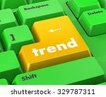 trend button on keyboard with... | Shutterstock . vector #329787311