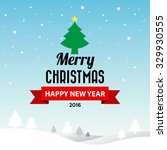 merry christmas and happy new... | Shutterstock .eps vector #329930555