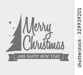 merry christmas logotype with... | Shutterstock .eps vector #329939201