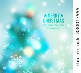 vector christmas tree  blurred... | Shutterstock .eps vector #330017999
