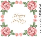 vintage flower card with roses... | Shutterstock .eps vector #330026564