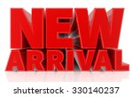3d new arrival word on white... | Shutterstock . vector #330140237