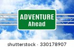 adventure ahead green road sign | Shutterstock . vector #330178907