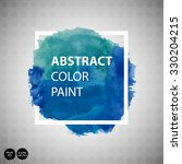 watercolor abstract background... | Shutterstock .eps vector #330204215