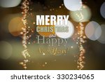 merry christmas and happy new... | Shutterstock . vector #330234065