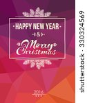 merry christmas and happy new... | Shutterstock . vector #330324569